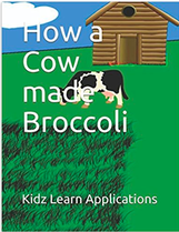 How the cow made Broccoli