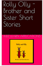 Rolly Olly - Brother and Sister Short Stories